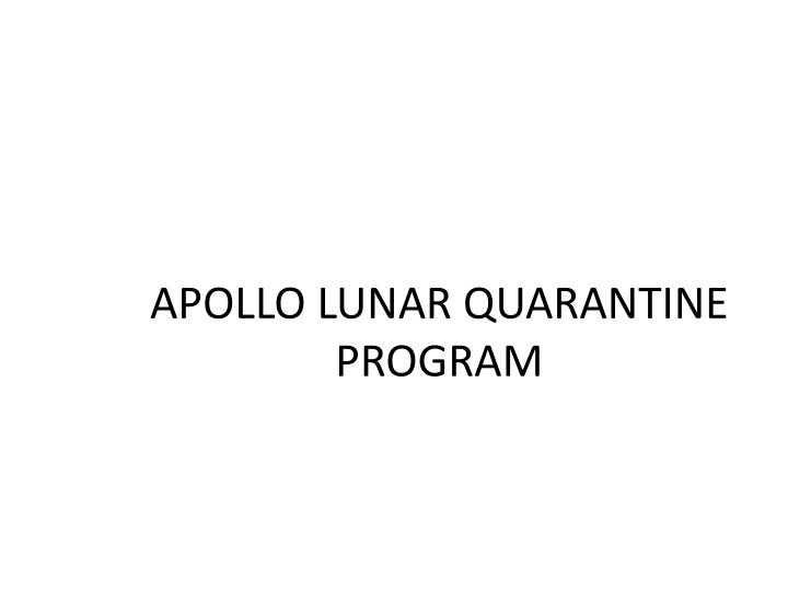 APOLLO LUNAR QUARANTINE