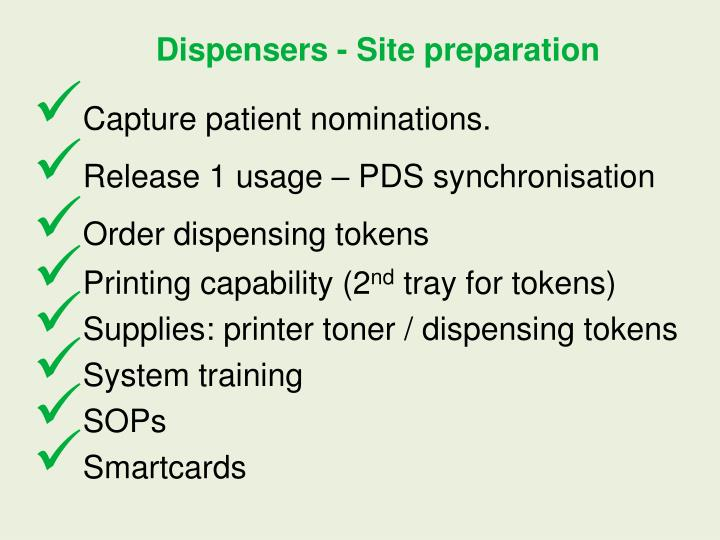Dispensers - Site preparation