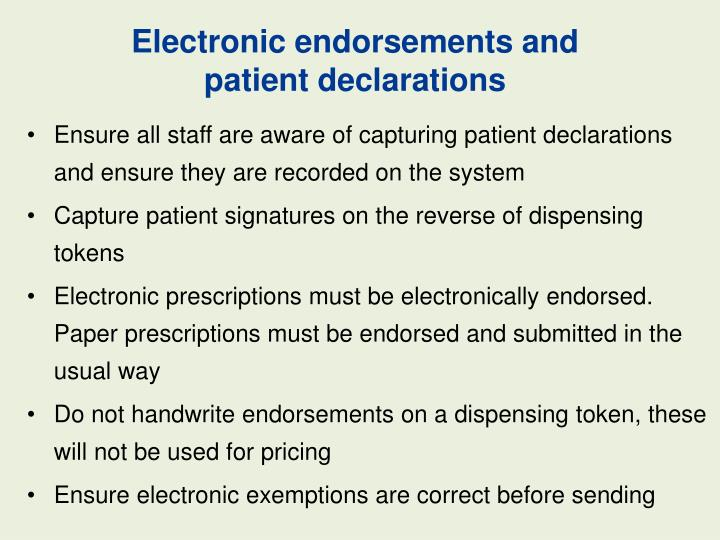 Electronic endorsements and          patient declarations