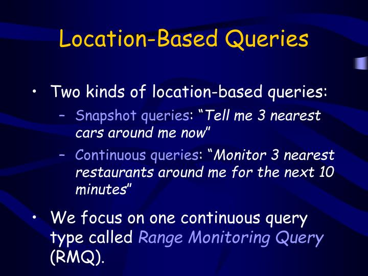 Location-Based Queries