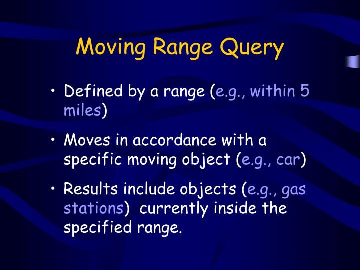 Moving Range Query