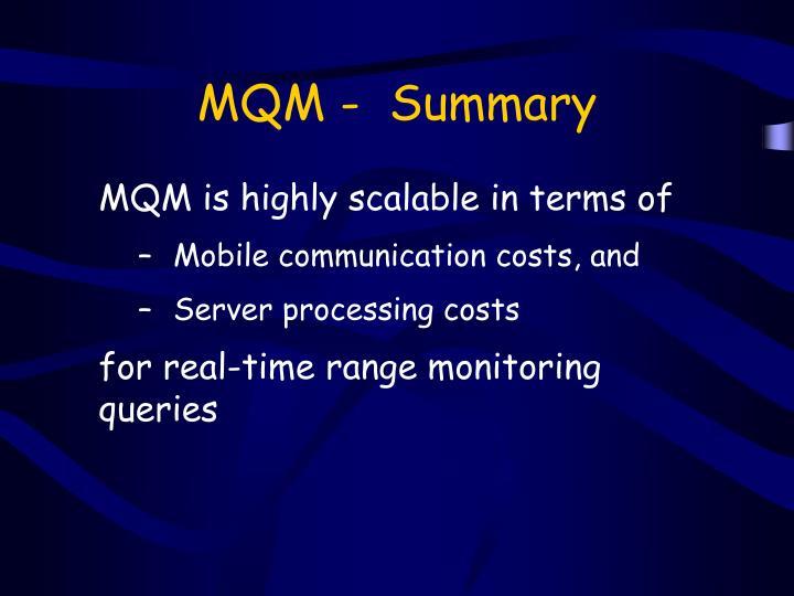 MQM -  Summary