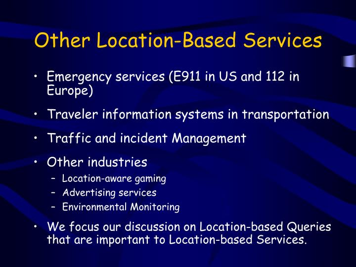 Other location based services
