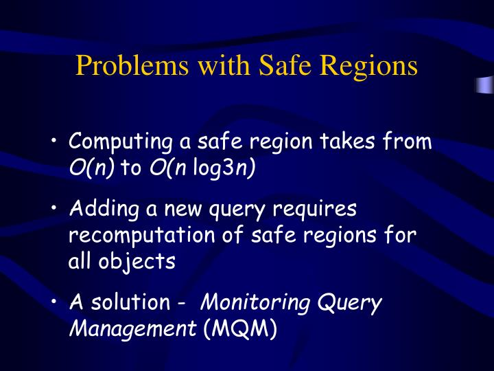 Problems with Safe Regions