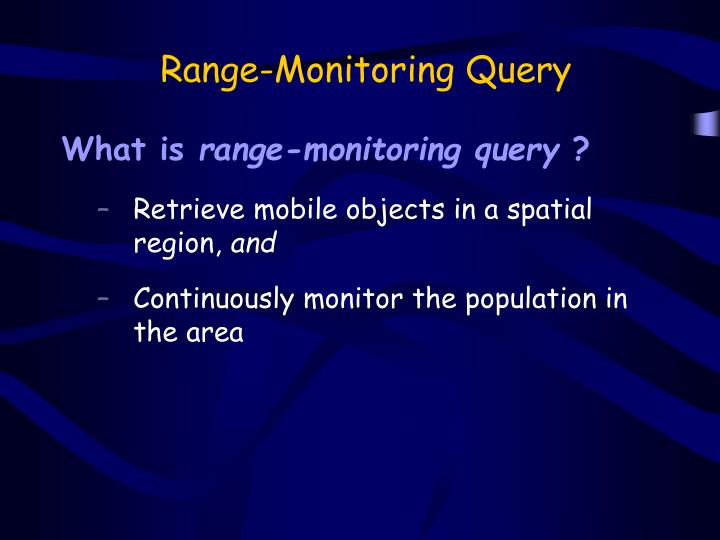 Range-Monitoring Query