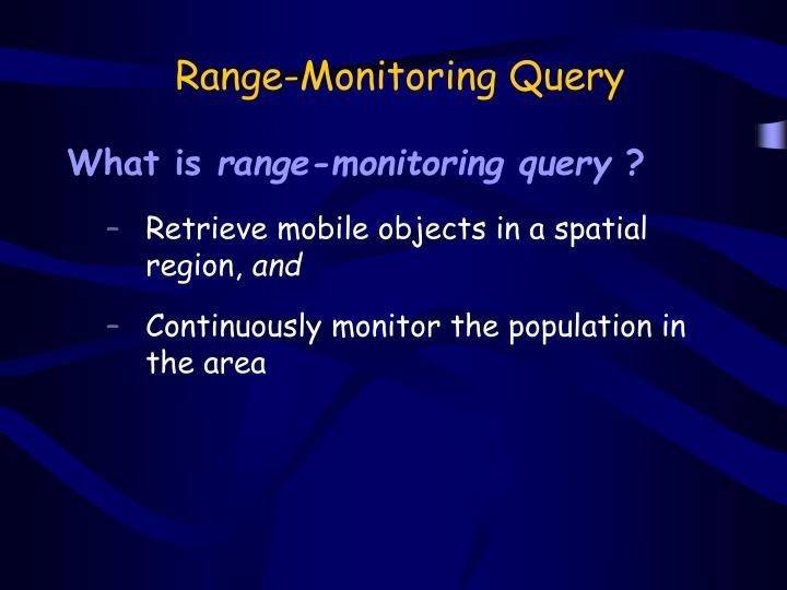 Range-Monitoring Query