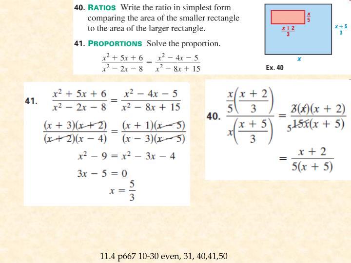 11.4 p667 10-30 even, 31, 40,41,50