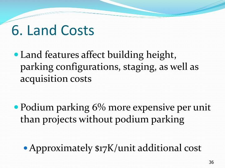 6. Land Costs