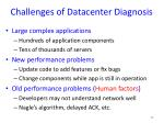 challenges of datacenter diagnosis