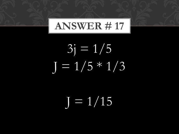 Answer # 17