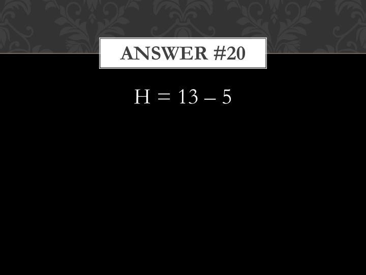 Answer #20