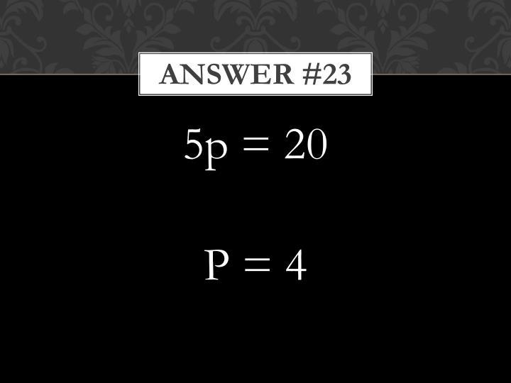 Answer #23