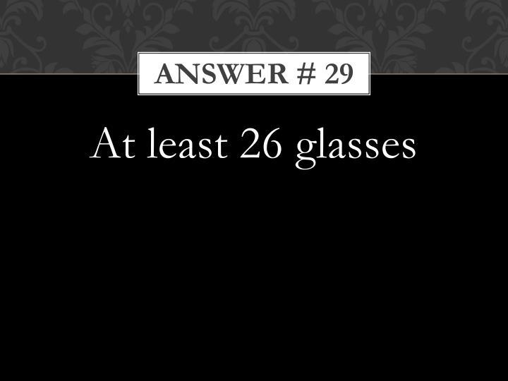 Answer # 29