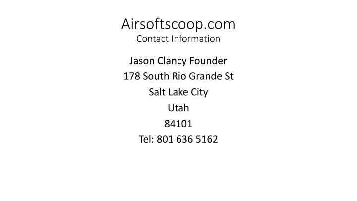 Airsoftscoop com contact information