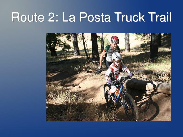 Route 2: La Posta Truck Trail