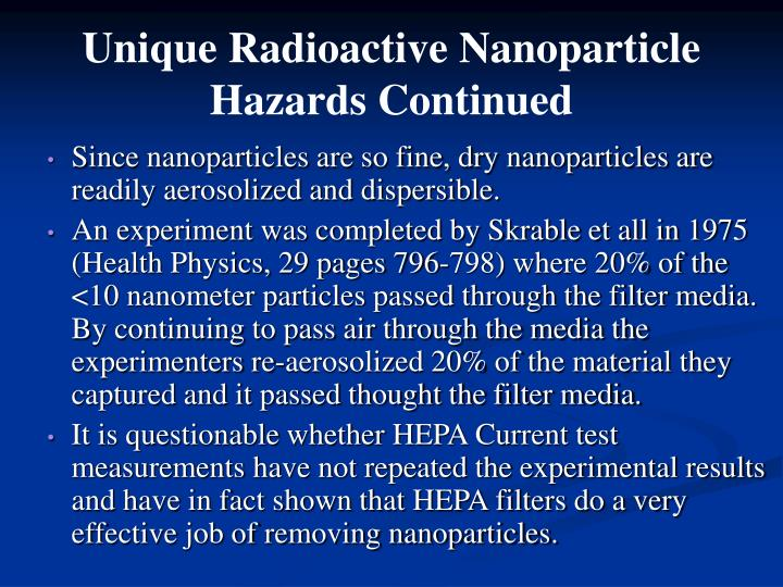 Unique Radioactive Nanoparticle Hazards Continued