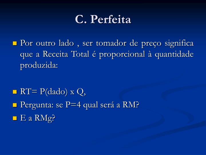 C. Perfeita