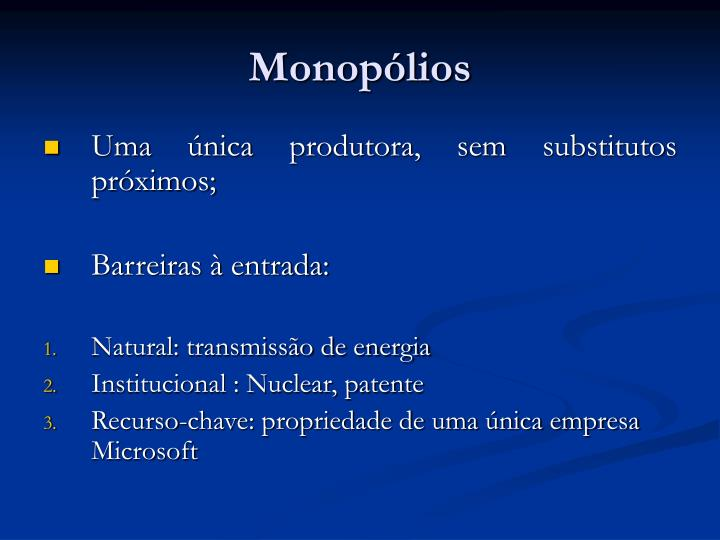 Monopólios