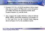 bandwidth considerations of 16 qam4