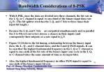 bandwidth considerations of 8 psk