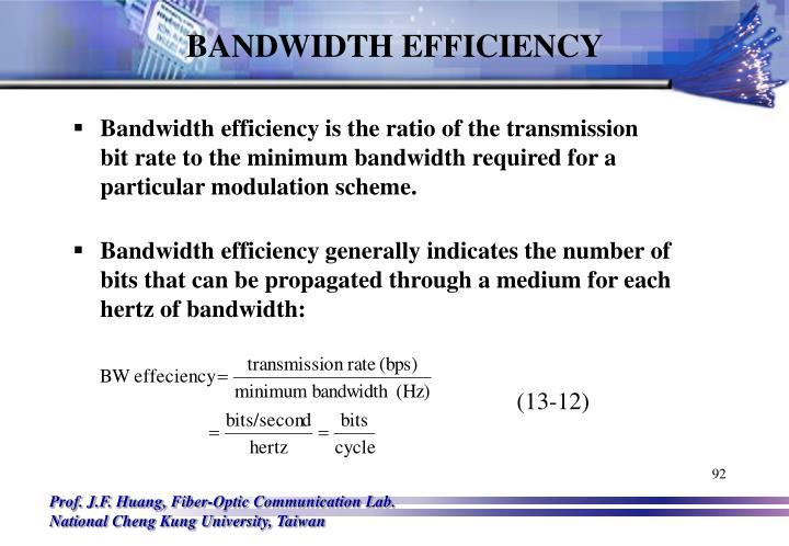 BANDWIDTH EFFICIENCY