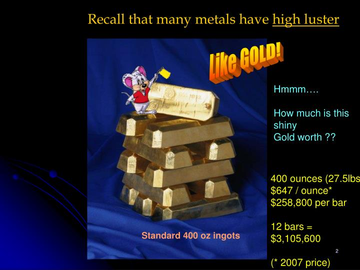 Recall that many metals have