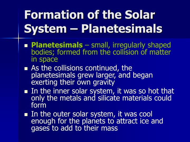 Formation of the Solar System – Planetesimals