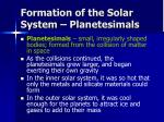 formation of the solar system planetesimals