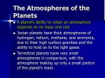 the atmospheres of the planets