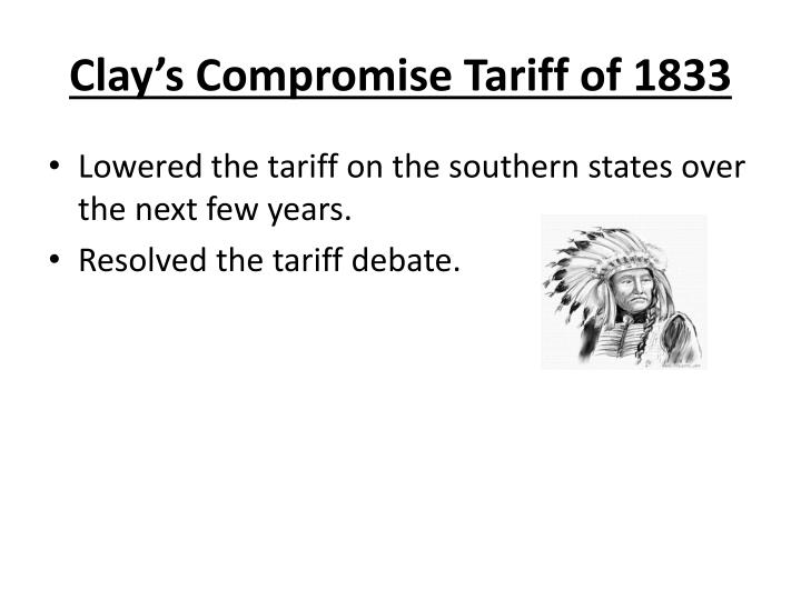 Clay's Compromise Tariff of 1833