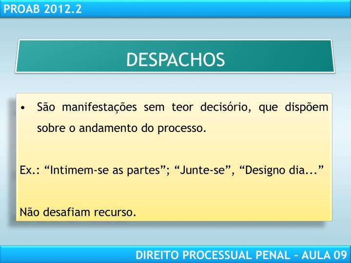 DESPACHOS