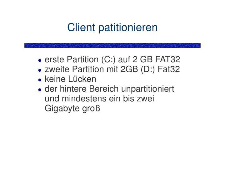 Client patitionieren