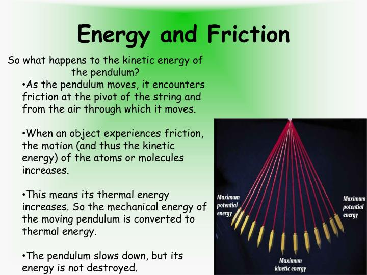 Energy and Friction