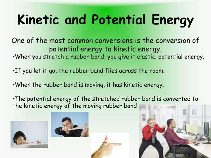 Kinetic and Potential Energy