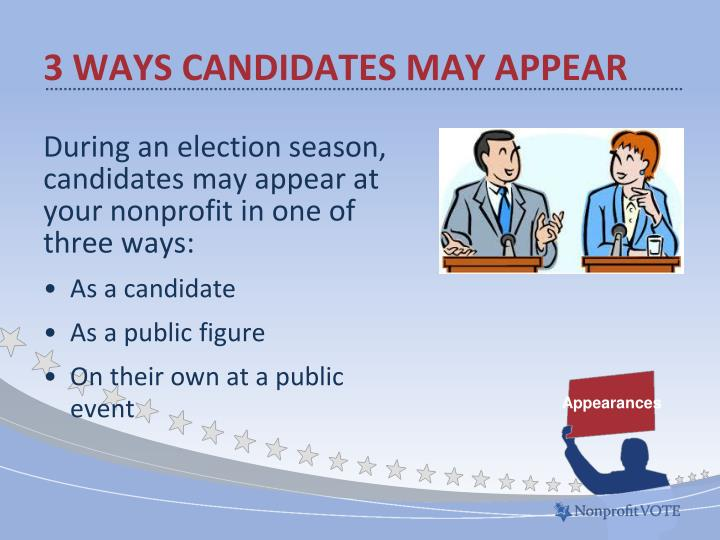 3 Ways candidates may appear