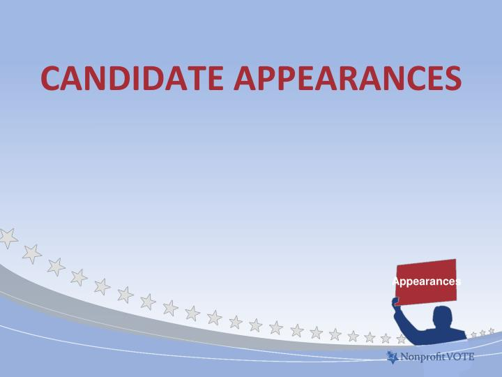 Candidate Appearances