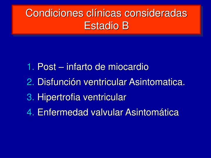 Condiciones clínicas consideradas Estadio B