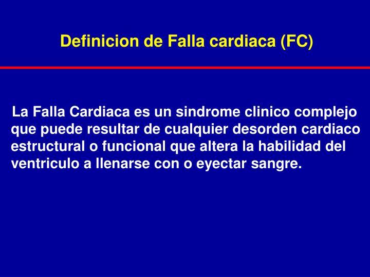 Definicion de Falla cardiaca (FC)