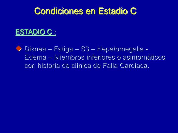 Condiciones en Estadio C