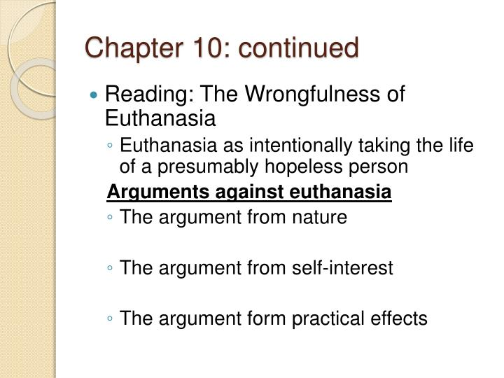 An argument about the immorality of euthanasia