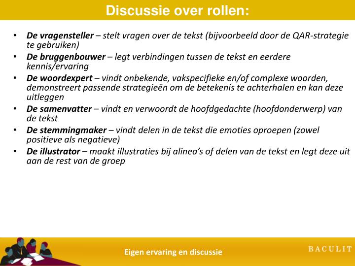 Discussie over rollen:
