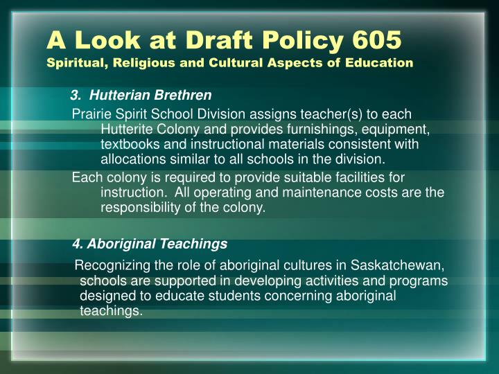 A Look at Draft Policy 605