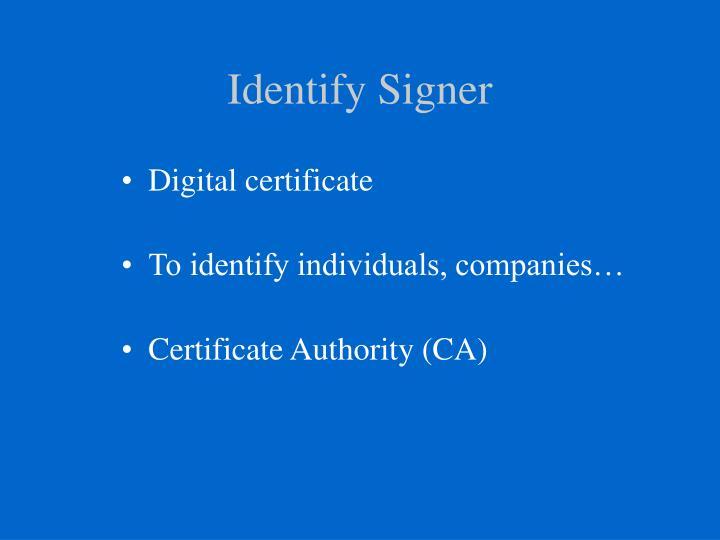 Identify Signer