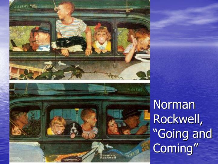 "Norman Rockwell, ""Going and Coming"""