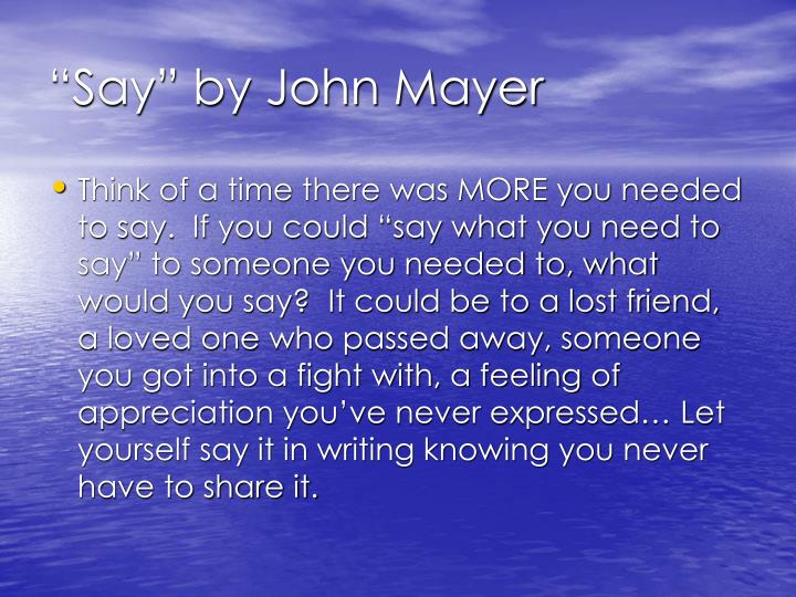 """Say"" by John Mayer"