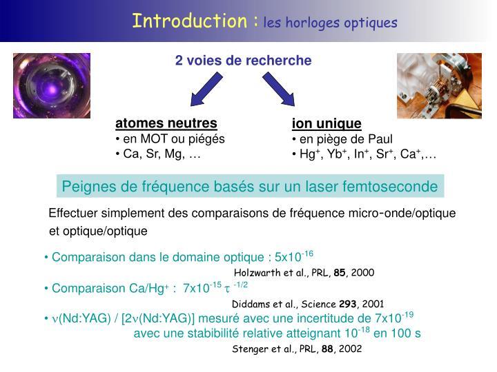 Peignes de fréquence basés sur un laser femtoseconde