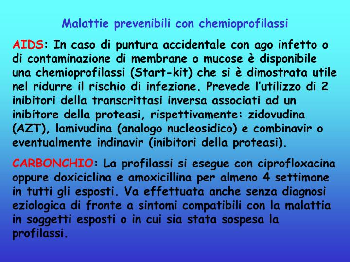 Malattie prevenibili con chemioprofilassi