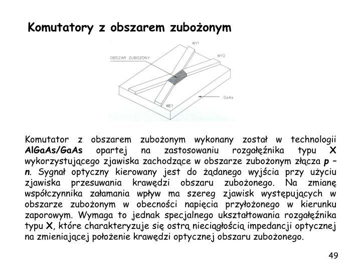 Komutatory z obszarem zuboonym