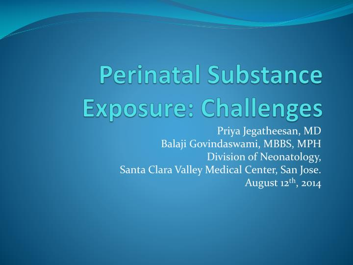 Perinatal substance exposure challenges