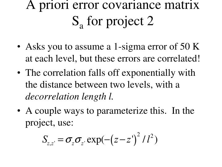 A priori error covariance matrix S